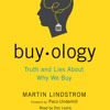 Buyology by Martin Lindstrom, read by Don Leslie