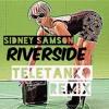Sidney Samson - Riverside (Teletanko Bootleg)[FREE DOWNLOAD]