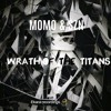 MOMO & SZN - Wrath Of The Titans (Instrumental Mix) [BUY = Free Download]