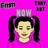 Emm x Tony Aot - Now (ORIGINAL MIX) mp3
