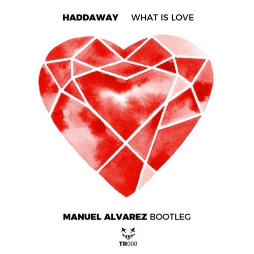 Download Haddaway - What Is Love (Manuel Alvarez Bootleg) *Free download click buy*