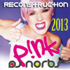 Pink - Sober(Alex Dubbing Private Mix) - DJ NorbsReconstruction2013 - FREE DOWNLOAD