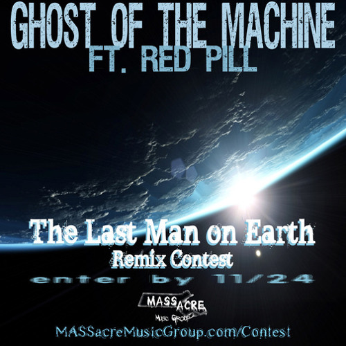 Ghost of The Machine – Last Man on Earth ( D-NAST Remix)