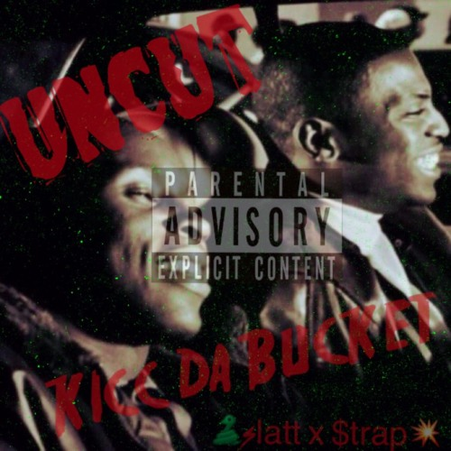 Kick The Bucket Uncut (Exclusive)
