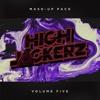HighJackerz Mashup Pack V ***Click Buy for Free Download***