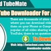 Download TubeMate YouTube Downloader For Android