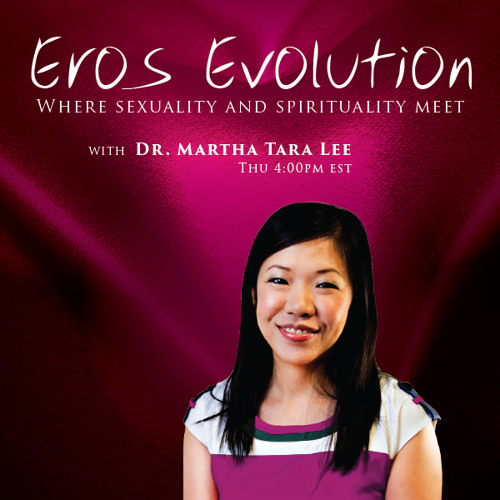 Eros Evolution - Getting to Bliss in Your Life with Laurie Handlers