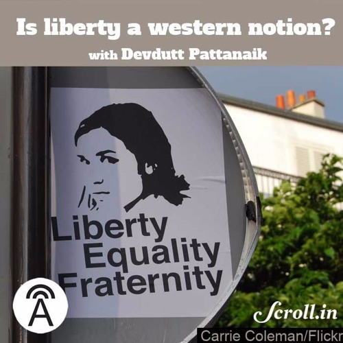 #9: Is Liberty a Western Notion?