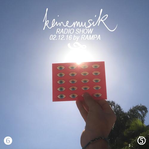 Keinemusik Radioshow by Rampa 02.12.2016