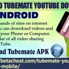 Download TubeMate YouTube Downloader For Android3