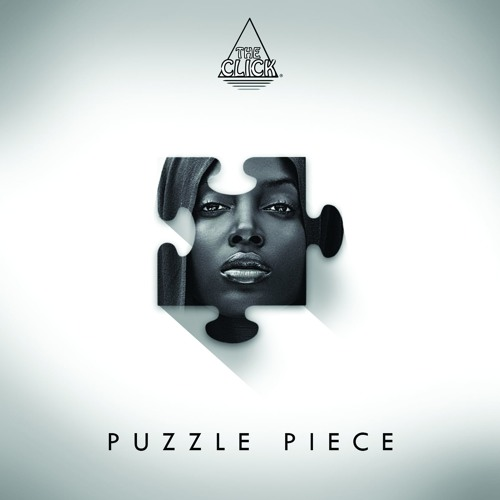 The Click - Puzzle Piece Ft. Afika Nx