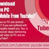 How To Download Video On PC And Android Mobile From YouTube