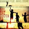 Dil hai chota sa (cover) RUPESH KHANDAR  FT. AKHIL DIGHE (HELLAC).mp3