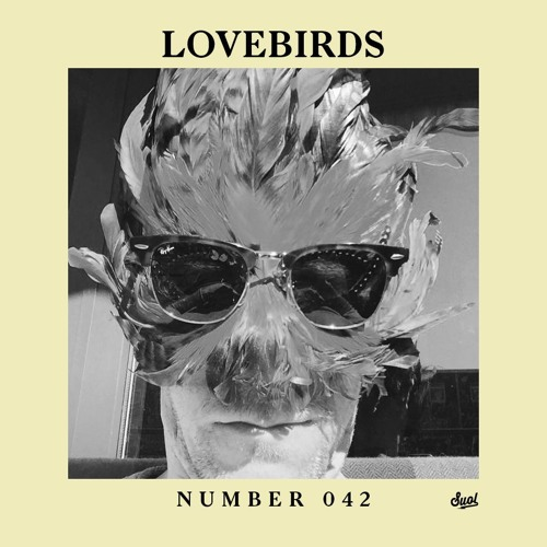 Suol Radio Show 042 - Lovebirds
