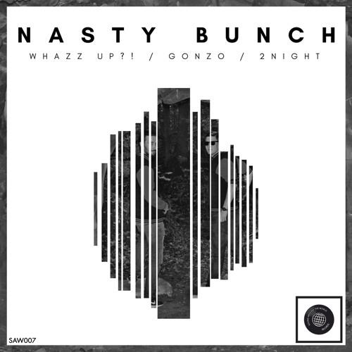 Nasty Bunch 2night Vorschau