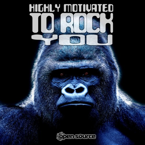 Highly Motivated to Rock You ✵ Psytrance Album Preview