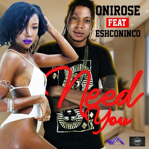 Need You (feat. Eshconinco)