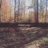 Faded Love - Feat. SemiSweet & John Brown