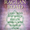 On Raglan Road: Irish love songs and their inspiration