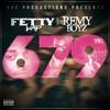 Fetty Wap - 679 (Ft. Remy Boyz) (BLASTERJUNKIES RE - WORK) FREE DOWNLOAD