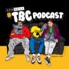TBC Podcast - Drake & Dave & Dizzee | Episode #028