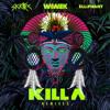 Wiwek & Skrillex feat. Elliphant - Killa (ADJ Mashup Live) mp3