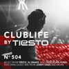 CLUBLIFE by Tiësto Podcast 504 - First Hour