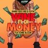 PREMIERE Johnny Roxx x Dj Septik feat. Kenne Blessin - Wine Fi Di Money RADIO RIP