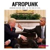 AFROPUNK Mixtape #24: In The Face Of Evil