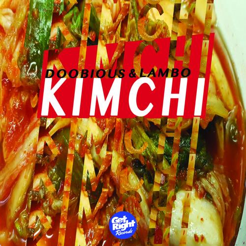 Doobious & Lambo - Kimchi