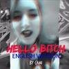 (English Cover)Hello Bitch - CL by Cami
