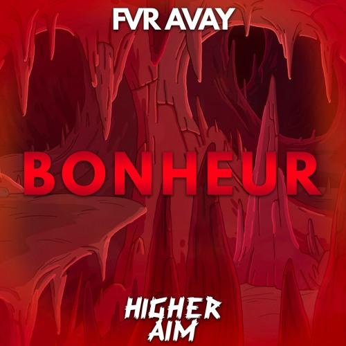 Thumbnail Fvr Avay Bonheur Original Mix