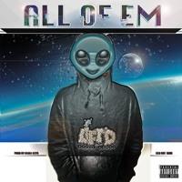 All Of Em (Produce By. Biggi Keys)