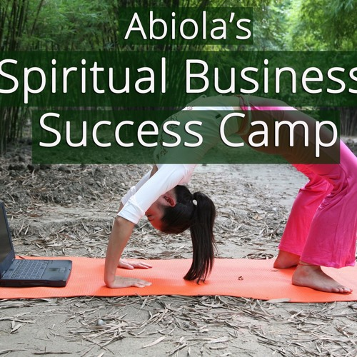 What is the FREE Spiritual Business Success Camp?
