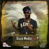 Doza Medicine - Really Seh Nuttin