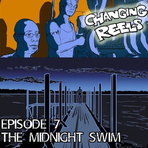 Episode 7 - The Midnight Swim