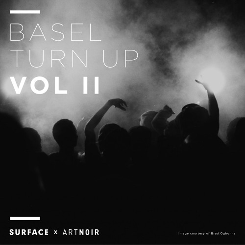 SURFACE x ARTNOIR: BASEL TURN UP Vol 2