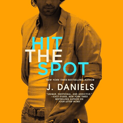 HIT THE SPOT(THE BET) by J. Daniels, Read by Sebastian York & Kate Russell- Audiobook