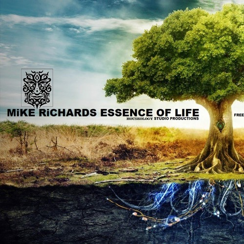 MiKE RiCHARDS - Essence Of Life - Free Down Load