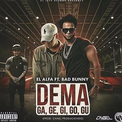 El Alfa Ft. Bad Bunny - Dema Ga, Ge, Gi, Go, Gu 120Bpm - DjVivaEdit Dembow Intro+Outro