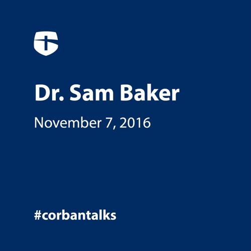Authentic Friendship - Dr. Sam Baker, Associate Professor of Ministries