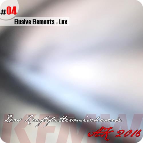 2016 #04: Elusive Elements - Lux