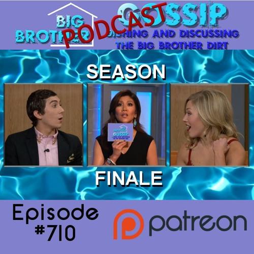 Big Brother Gossip #710
