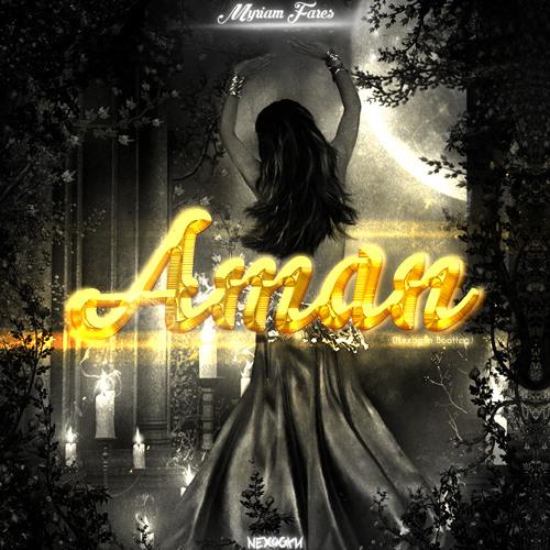 Myriam Fares - Aman (Nexogyn Remix)