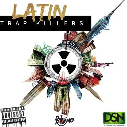 Trap Urbano Latin Killers 1 (Radioactivemusik)