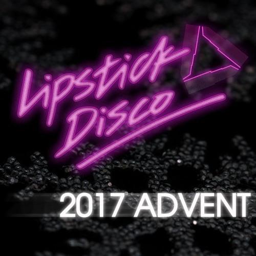 Lipstick Disco's 'Kick-Ass Women of 2016' - Christmas Advent