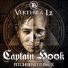 Captain Hook - Vertebra L2  (Pitch Bend Rmx) Out Now  Iboga Rec ★#3 Beatport Top 100★