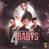 Maluma Ft Bryant Myers, Noriel & Juhn El AllStar – 4 Babys (Intro By.CamiloTaVeras)134 BPM Portada del disco