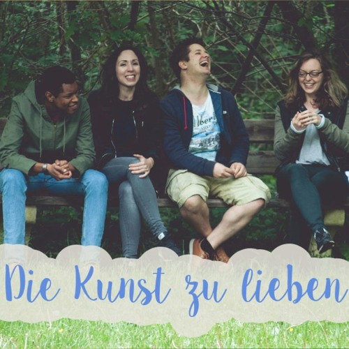 Die Kunst zu lieben | The Art of Loving Well