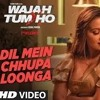 Dil Mein Chupa Loonga Lyrics Songs World